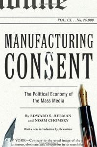 Noam Chomsky - Manufacturing Consent: The Political Economy of the Mass Media