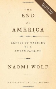 Naomi Wolf - The End of America: Letter of Warning to a Young Patriot
