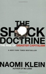 Naomi Klein - The Shock Doctrine