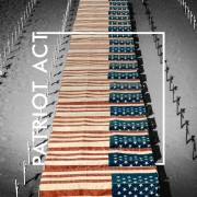 Patriot Act by The Human Animal; Part of The USA Project